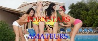 PORNSTARS VS AMATEURS