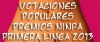 Votaciones populares Ninfa Primera Linea 2013!!